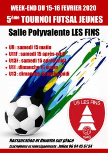 5ème tournoi futsal jeunes 15-16 février 2020 organisé par l'US Les Fins